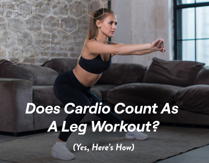 cardio can count as a leg workout, depending on the exercises that you're doing and the intention behind them