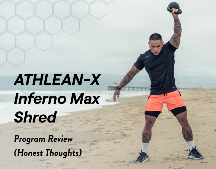 athlean-x inferno max shred program review