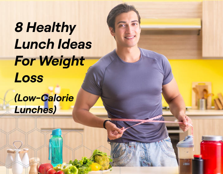 8 healthy lunch ideas for weight loss that are all under 500 calories