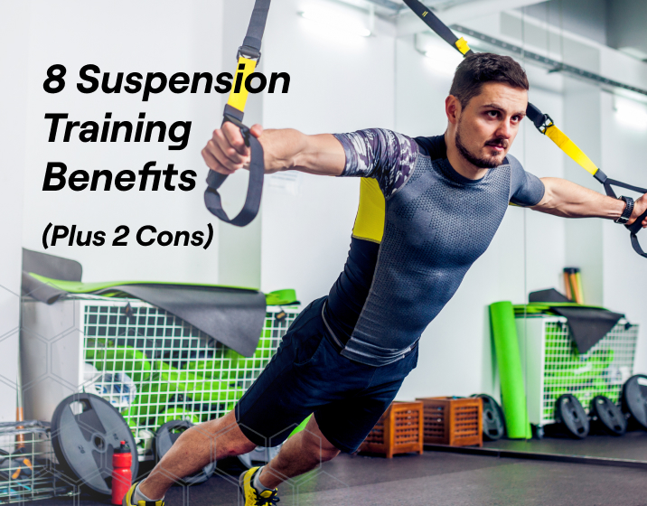 the 8 benefits of using a suspension training