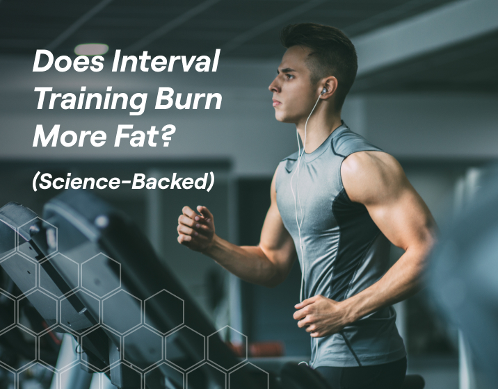 interval training is one of the best ways for you to burn fat